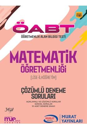 ÖABT Lise İlköğretim Matematik Öğretmenliği Çözümlü 10 Deneme Soruları Murat Yayınları