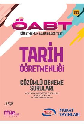 ÖABT Tarih Öğretmenliği Çözümlü 10 Deneme Soruları Murat Yayınları