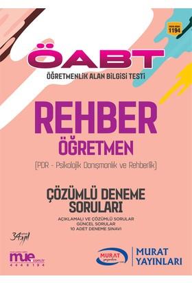 ÖABT Rehber Öğretmen Çözümlü 10 Deneme Soruları Murat Yayınları