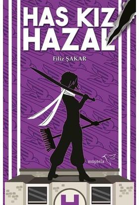 Has Kız Hazal(Ciltli) - Filiz Şakar
