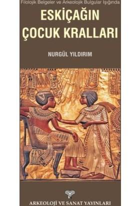 Filolojik Belgeler Ve Arkeolojik Bulgular Işığında Eskiçağın Çocuk Kralları