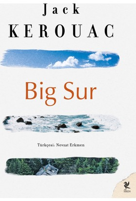 Big Sur - (Yol Devam Ediyor!)-Jack Kerouac