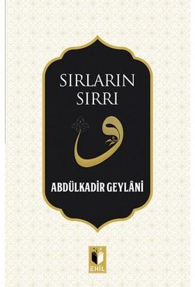 Sırların Sırrı - Abdulkadir Geylani