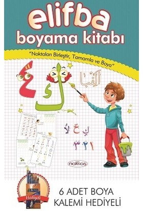 Elifba Boyama Kitabı (6 Adet Boyama Kalemi Hediyeli): Noktaları Birleştir, Tamamla Ve Boya