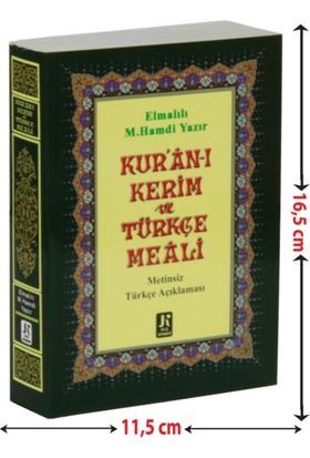 Kur'an-ı Kerim Türkçe Meali Metinsiz (Çanta Boy –Karton Kapak)