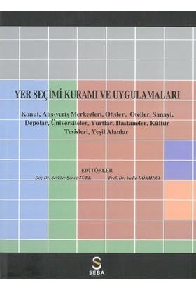 Yer Seçimi Kuramı Ve Uygulamaları(Ciltli)