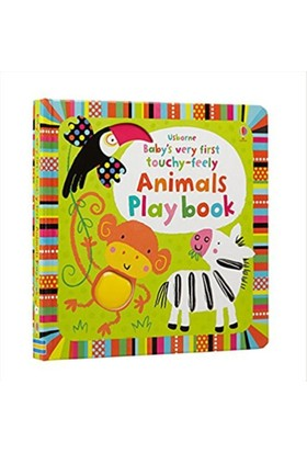 Baby S Very First Touchy-Feely Animals Play Book - Fiona Watt