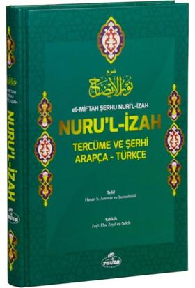 El-Miftah Şerhu Nuru'l- İzah Tercüme Ve Şerhi Arapça – Türkçe (Şamua) (Ciltli)