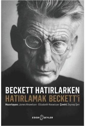 Beckett Hatırlarken Hatırlamak Beckett'İ