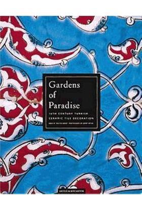 Gardens Of Paradise / Cennet Bahçeleri