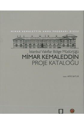 Mimar Kemaleddin Proje Kataloğu