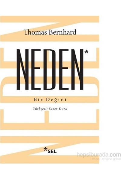 Neden-Bir Değini-Thomas Bernhard