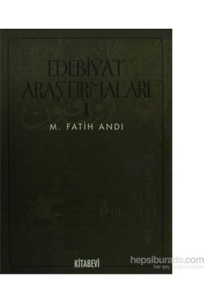 Edebiyat Araştırmaları 1-M. Fatih Andı