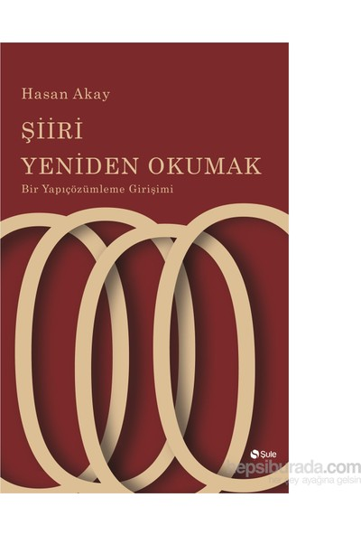 Şiiri Yeniden Okumak-Hasan Akay