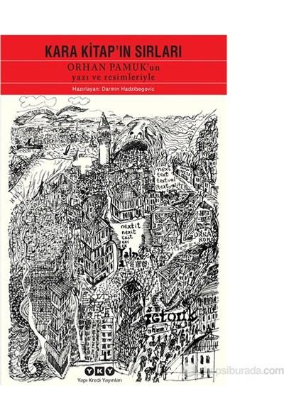 Kara Kitap'In Sırları (Orhan Pamuk'Un Yazı Ve Resimleriyle)-Darmin Hadzibegoviç