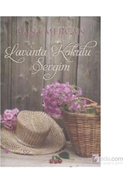 Lavanta Kokulu Sevgim-Rana Mercan