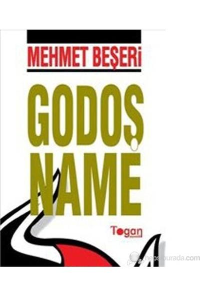 Godoş Name-Mehmet Beşeri