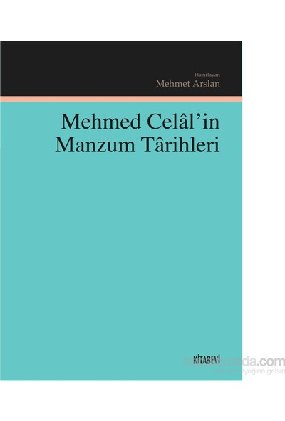 Mehmed Celal'İn Manzum Tarihleri-Kolektif