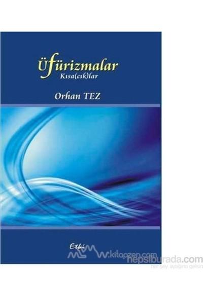 Üfürizmalar-Orhan Tez