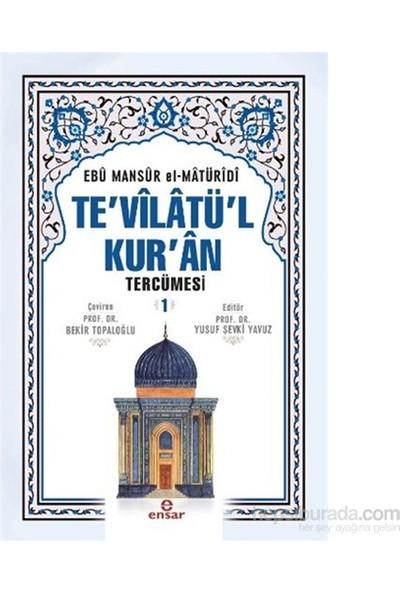 Tevilatül Kuran Tercümesi 1 - Ebu Mansur el-Matüridi