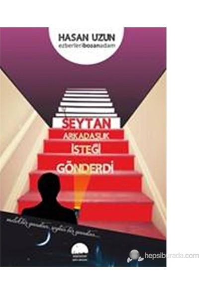Şeytan Arkadaşlık İsteği Gönderdi-Hasan Uzun