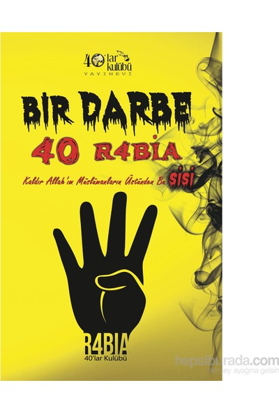 Bir Darbe 40 R4Bia-Kolektif