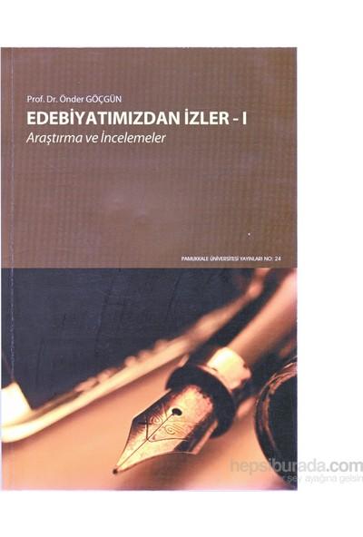 Edebiyatımızdan İzler (1-2 Cilt Takım)-Önder Göçgün