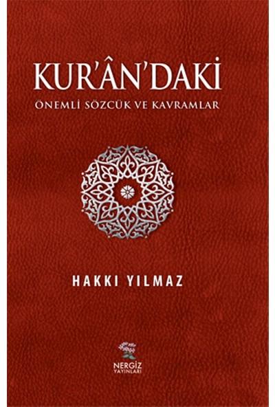 Kur'an'daki Önemli Sözcük Ve Kavramlar