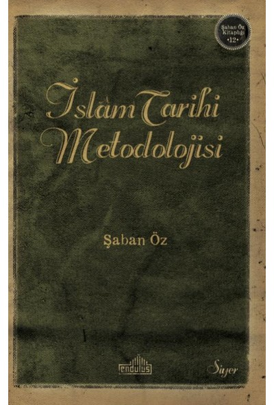 İslam Tarihi Metodolojisi
