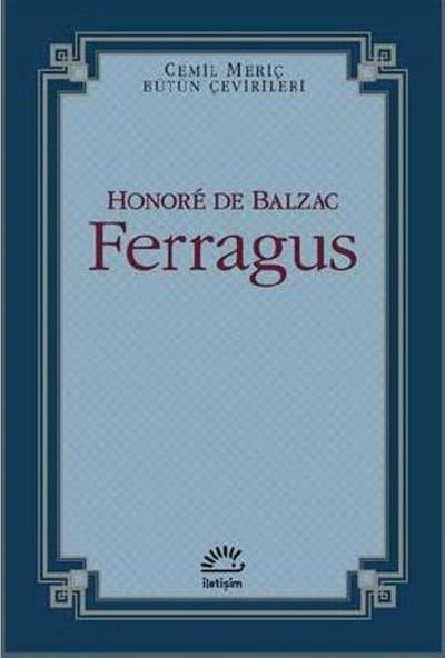 Ferragus:Cemil Meriç Bütün Çevirileri