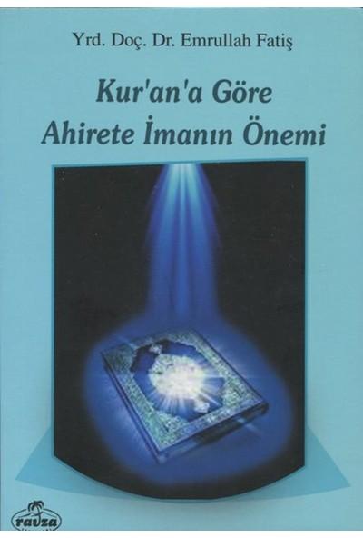 Kur'an'a Göre Ahirete İmanın Önemi