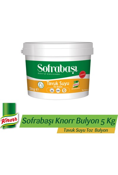 Sofrabaşı Knorr Tavuk Suyu Toz Bulyon 5 KG