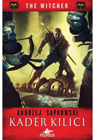 Kader Kılıcı (The Witcher Serisi 2) - Andrzej Sapkowski