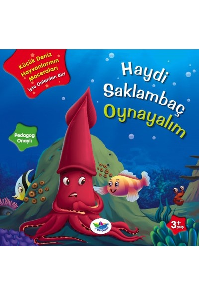 Küçük Deniz Hayvanlarının Maceraları(Haydi Saklambaç Oynayalım)