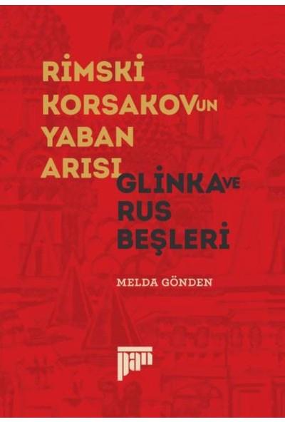 Rimski-Korsakov'un Yaban Arısı-Glinka Ve Rus Beşleri