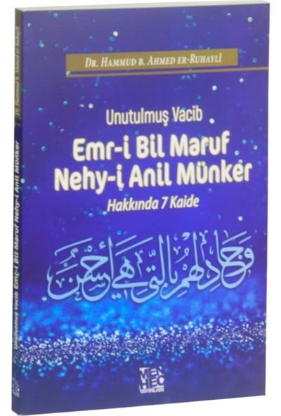 Unutulmuş Vacib :Emr-i Bil Maruf Nehy-i Anil Münker Hakkında 7 Kaide