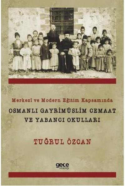 Osmanlı Gayrimüslim Cemaat Ve Yabancı Okulları