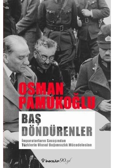 Baş Döndürenler - Osman Pamukoğlu