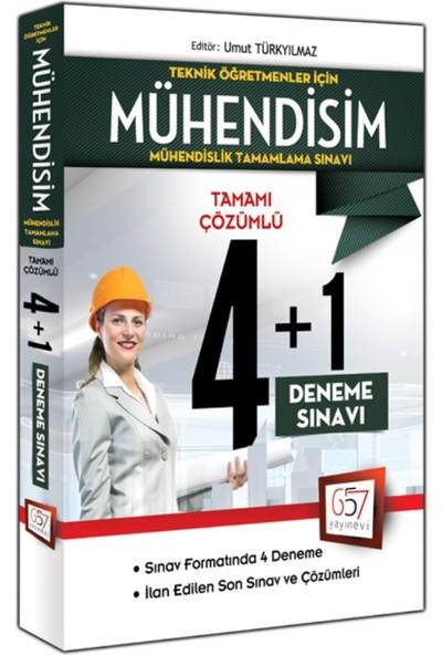 Teknik Öğretmenler İçin Mühendisim Tamamı Çözümlü 4+1 Deneme Sınavı 657 Yayınları