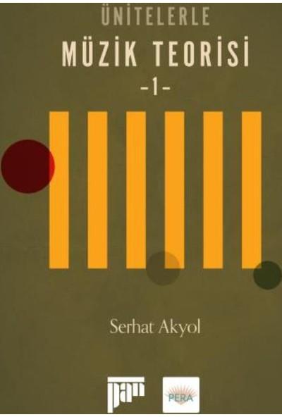 Ünitelerle Müzik Teorisi-1