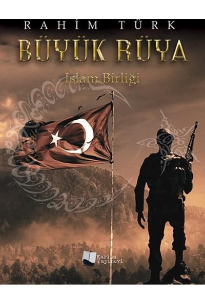 Büyük Rüya (İslam Birliği)