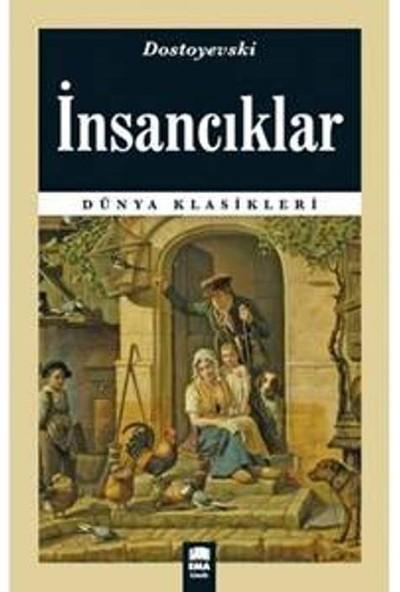 Dünya Klasikleri : İnsancıklar - Dostoyevski