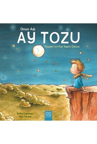 Onun Adı Ay Tozu: Exupery'nin Kısa Yaşam Öyküsü