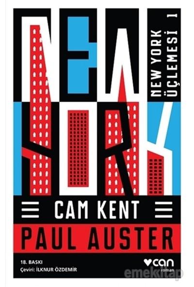 Cam Kent : New York Üçlemesi 1 - Paul Auster