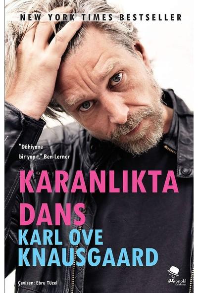 Karanlıkta Dans - Karl Ove Knausgaard