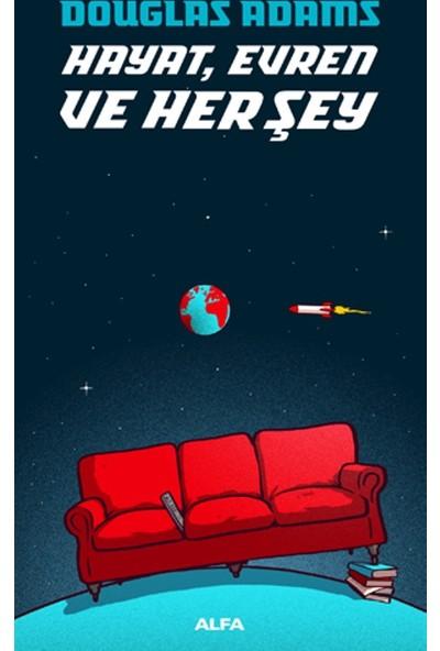 Hayat, Evren Ve Herşey - Douglas Adams