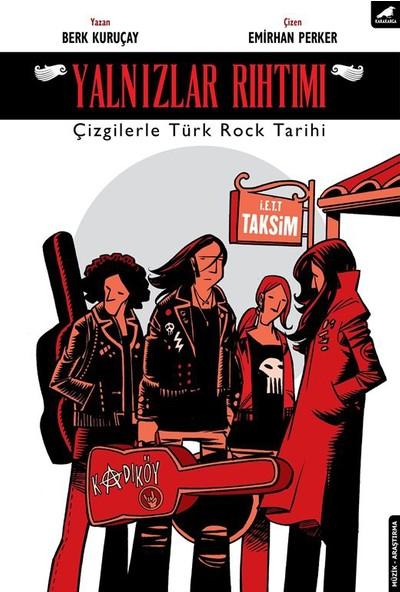 Yalnızlar Rıhtımı(Çizgilerle Türk Rock Tarihi)