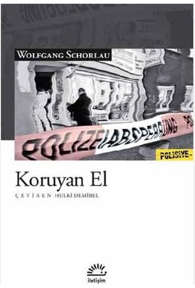 Koruyan El - Wolfgang Schorlau
