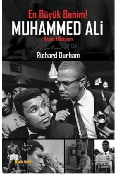 Muhammed Ali:En Büyük Benim Hayat Hikayem - Richard Durham