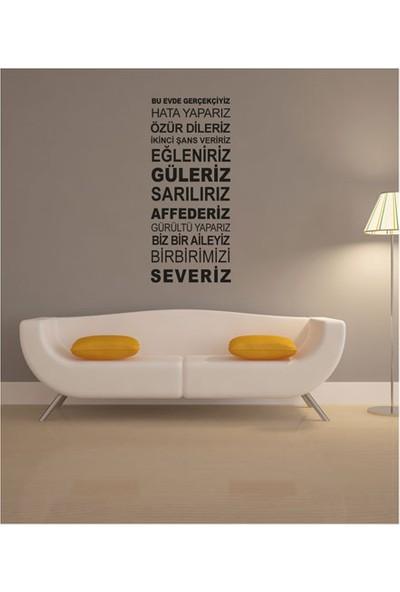 Bu Evde Gerçekçiyiz Duvar Yazısı 135X57 Cm